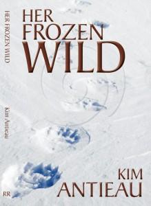 Her Frozen Wild by Kim Antieau