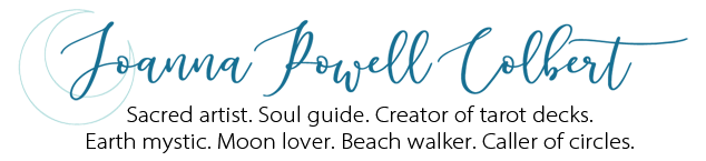 Joanna Powell Colbert - Sacred artist. Creator of tarot decks. Earth mystic. Moon lover.